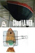 Exposition collective  Chouf La MER , inaugure le 7 avril 2012