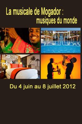 Musicale de Mogador : musiques du monde du 4 juin au 8 juillet