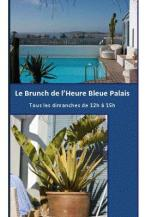Brunch dominical de l Heure Bleue à Essaouira
