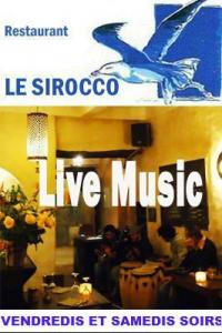 Soire Musicale au Restaurant Le Sirocco : ambiance garantie !